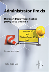 Microsoft Deployment Toolkit (MDT) 2013 Update 2